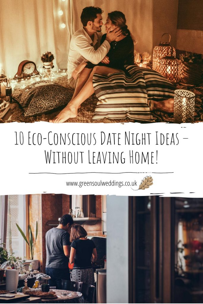 10 Eco-Conscious Date Night Ideas - Without Leaving Home Pinterest graphic ready to save for future references
