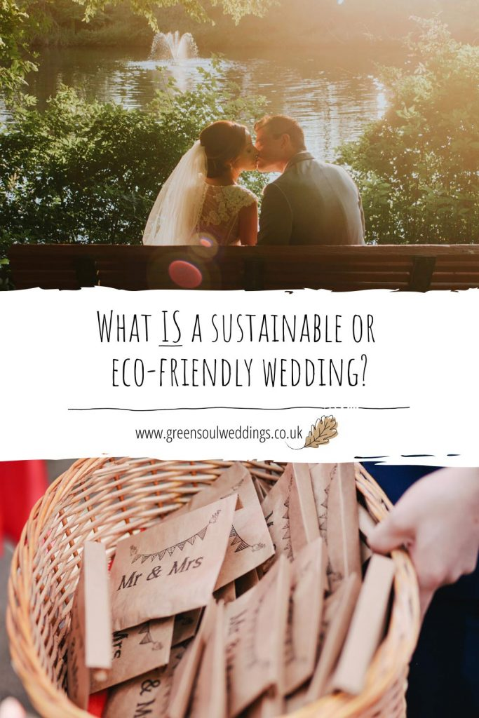 What is a sustainable or eco-friendly wedding? Pinterest graphic for this blog post